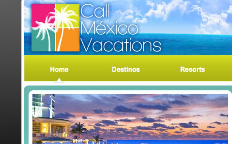 Call Mexico Vacations